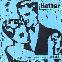 Hefner - The Sweetness Lies Within
